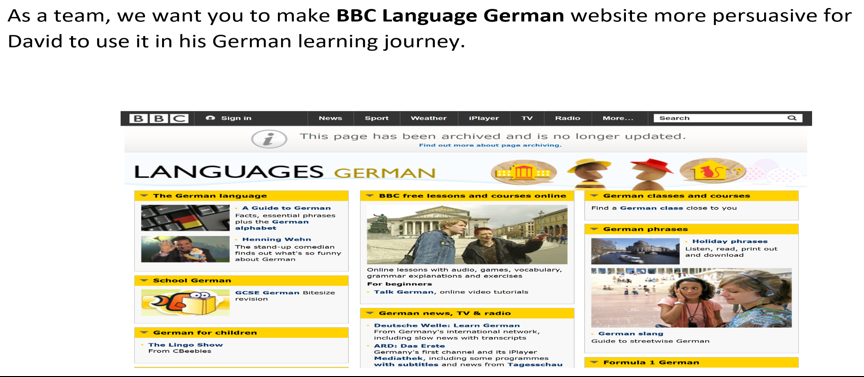 Screenshot of a static web page with added text: As a team, we want you to make BBC Language German website more persuasive for David to use it in his German learning journey.